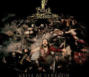BLACK MESSIAH - Walls Of Vanaheim (2017)