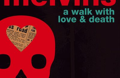 MELVINS - A Walk With Love And Death (2017)