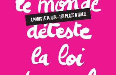 """Mardi 14 juin : tout-e-s à la manifestation contre la loi """"travail"""""""
