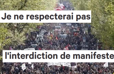 Je ne respecterai pas l'interdiction de manifester : pétition à signer