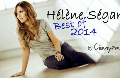 Le best of Hélène Ségara 2014