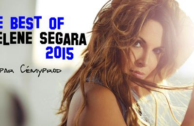 Le best of Hélène Ségara 2015