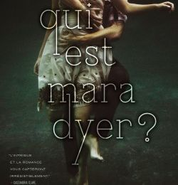 Mara Dyer, tome 1 : qui est Mara Dyer