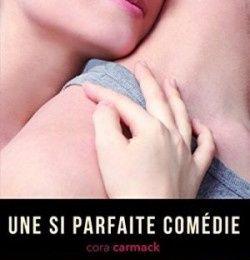 Losing it, tome 2 : une si parfaite comédie