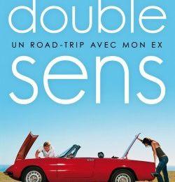 Double-sens : un road-trip avec mon ex