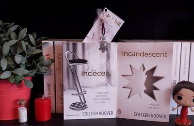 Indécent, tome 2 : Incandescent - Colleen Hoover