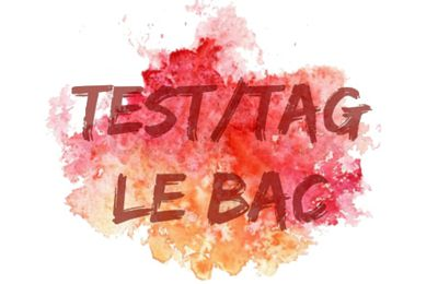 Test/Tag : le BAC