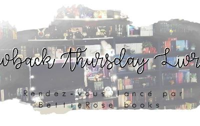 Throwback Thursday Livresque (n°31)