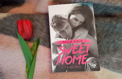 Sweet Home, tome 1 - Tillie Cole