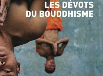 """Tout sur les """"Dévots du bouddhisme"""" de Marion Dapsance"""