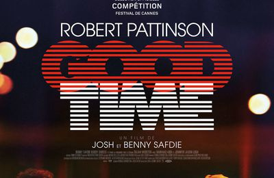 Good Time, Josh et Benny Safdie, 2017