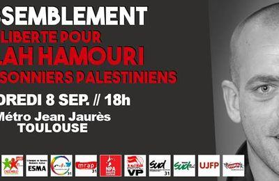 Rassemblement le 8 septembre à 18h : Liberté pour Salah Hamouri et les prisonniers palestiniens
