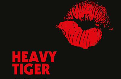 "CD review HEAVY TIGER ""Saigon kiss"""
