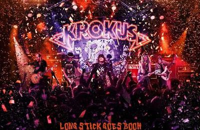 "CD review KROKUS ""Long stick goes boom (Live from the house of rust)"""