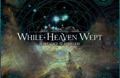 "CD review WHILE HEAVEN WEPT ""Suspended at Aphelion"""
