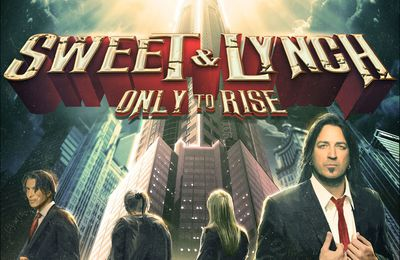 "CD review SWEET & LYNCH ""Only to rise"""