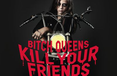 "CD review BITCH QUEENS ""Kill your friends"""
