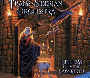 "CD review TRANS-SIBERIAN ORCHESTRA ""Letters from the Labyrinth"""