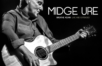 "CD review MIDGE URE ""Breathe Again: Live and Extended"""