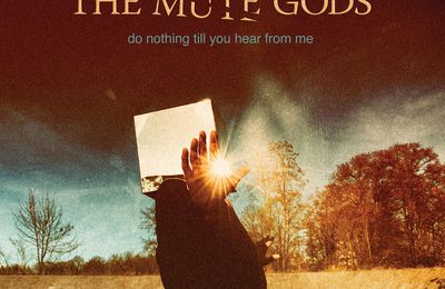 "CD review THE MUTE GODS ""Do Nothing Till You Hear From Me"""
