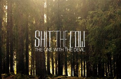 """CD review SHIT THE COW """"One With the Devil"""""""