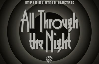 "CD review IMPERIAL STATE ELECTRIC "" All Through theNight"""