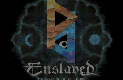"CD review ENSLAVED ""The Sleeping Gods - Thorn"""