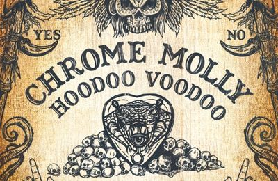 "CD review CHROME MOLLY ""Hoodoo Voodoo"""