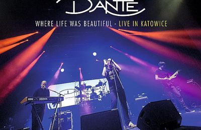 "CD review DANTE ""When Life Was Beautiful - Live in Katowice"""