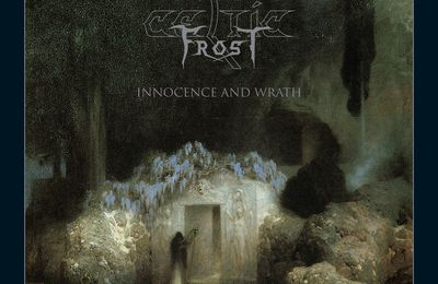 "CD review CELTIC FROST ""Innocence and Wrath"""