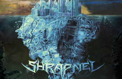 """CD review SHRAPNEL """"Raised on Decay"""""""