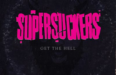 "CD review SUPERSUCKERS ""Get the hell"""