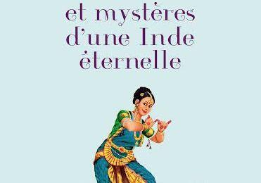 Contes et mystères d'une Inde éternelle de Laurent Adicéam-Dixit
