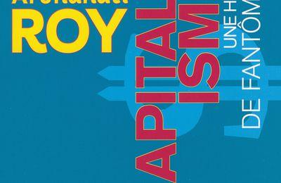 Capitalisme : une histoire de fantômes de Arundhati Roy