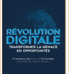 « Révolution digitale : transformer la menace en opportunités »