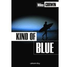 Kind of Blue / Miles Corwin