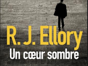 Un Coeur Sombre / R.J. Ellory