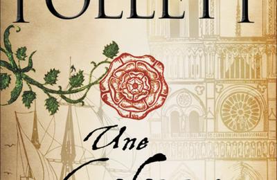 Ken Follet / Une Colonne de Feu