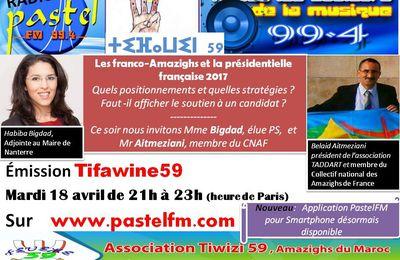 Emission radio Tifawine59, mardi 18 avril: Les franco-Amazighs et la présidentielle française 2017