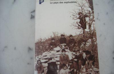 Le pays des asphodèles de Adrienne Durand-Tullou