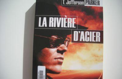 La rivière d'acier de T.Jefferson Parker