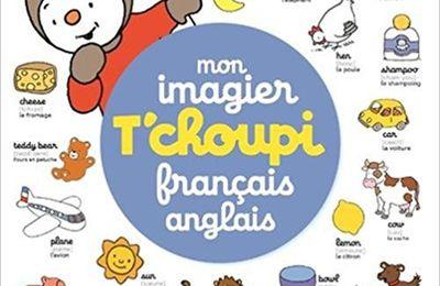 T'choupi : mon imagier français - anglais