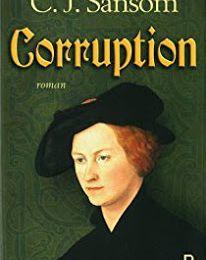 CORRUPTION - SANSOM, Christopher J