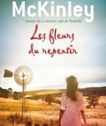 LES FLEURS DU REPENTIR - Tamara McKinley