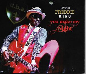 LTTLE FREDDIE KING -You Make My Night