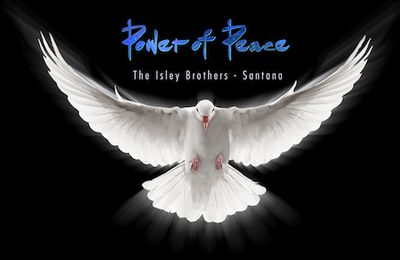 THE ISLEY BROTHERS & SANTANA -Power of Peace