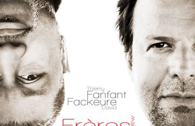Thierry Fanfant & David Fackeure en tournée
