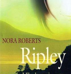 L'île des trois soeurs, tome 2: Ripley de Nora Roberts