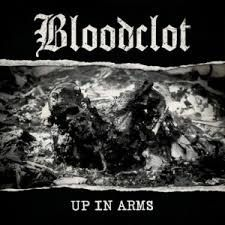 BLOODCLOT – Up In Arms