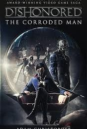 DISHONORED: L'homme corrodé (Milady)